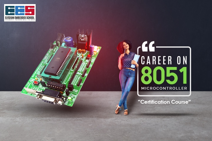 8051 Microcontroller Certification Course